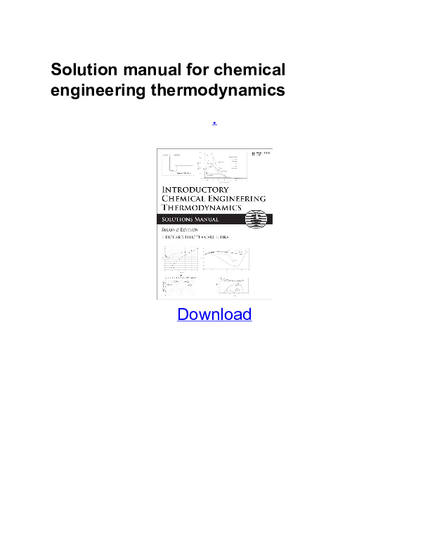 chemical engineering thermodynamics solution manual