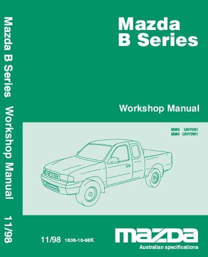 mazda b2500 diesel workshop manual